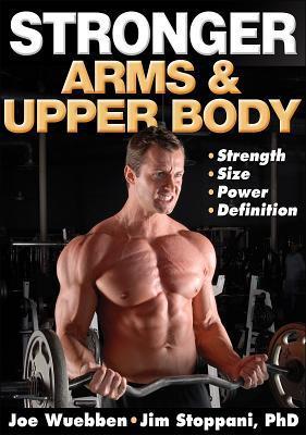 Stronger Arms & Upper Body
