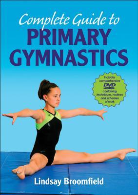 Complete Guide to Primary Gymnastics [With DVD]