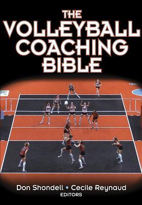 The Volleyball Coaching Bible (The Volleyball Coaching Bible, #1) por American Volleyball Coaches Association, Donald S. Shondell, Cecile Reynaud