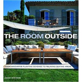 The Room Outside: From Innovative Planting Schemes to Relaxing Seating Areas