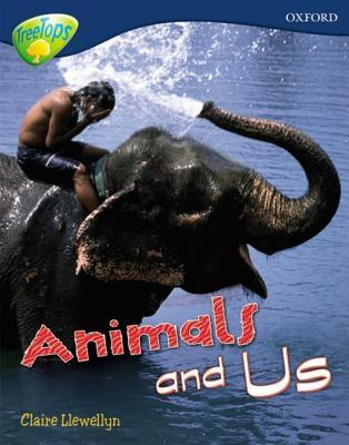 Animals and Us (Oxford Reading Tree: Stage 14: Treetops Non-Fiction)