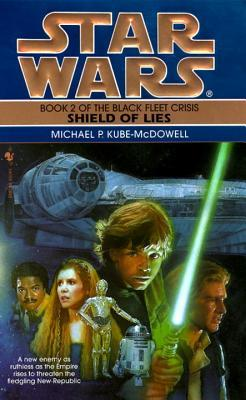 Shield of Lies by Michael P. Kube-McDowell