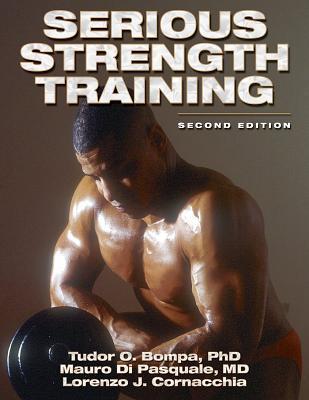 Serious Strength Training 978-0736042666 por Tudor O. Bompa PDF uTorrent