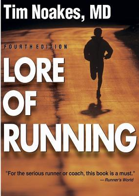 Lore of Running por Tim Noakes