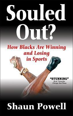 Souled Out? How Blacks Are Winning and Losing in Sports