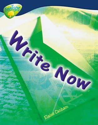 Write Now! (Oxford Reading Tree: Stage 14: Treetops Non Fiction)