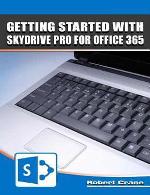 Getting Started With Skydrive Pro for Office 365