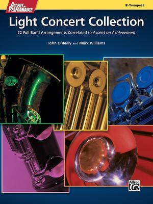 Accent on Performance Light Concert Collection: 22 Full Band Arrangements Correlated to Accent on Achievement (Trumpet 2)