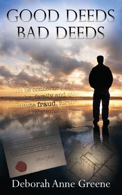 Good Deeds-Bad Deeds: A Boundary Country Novel