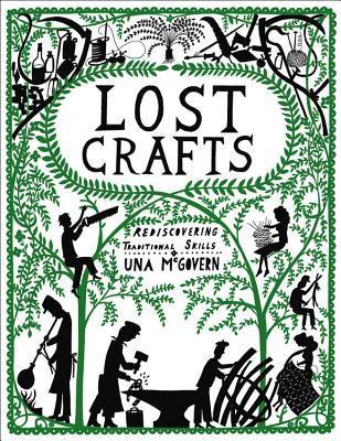 Lost Crafts by Una McGovern