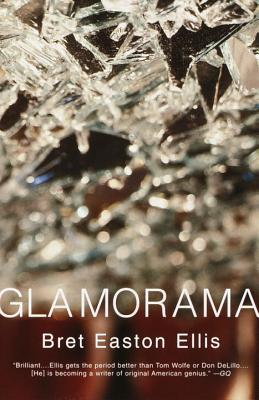 Glamorama by Bret Easton Ellis