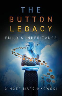 The Button Legacy: Emilys Inheritance