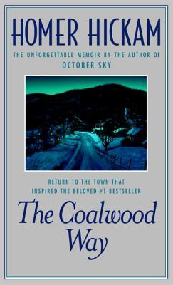 The Coalwood Way: A Memoir (Coalwood, #2)