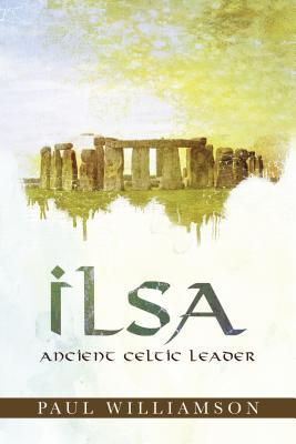Ilsa: Ancient Celtic Leader