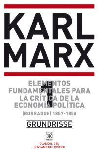 Elementos fundamentales para la crítica de la economía política 1 (Borrador) 1857-58