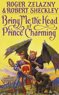 Bring Me the Head of Prince Charming (Millennial Contest, #1)