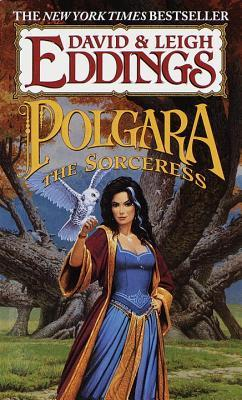 Polgara the Sorceress by David Eddings