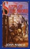 The Saints of the Sword (Tyrants and Kings, #3)