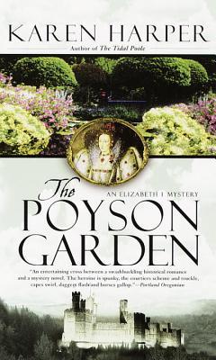 The Poyson Garden (Elizabeth I, #1)