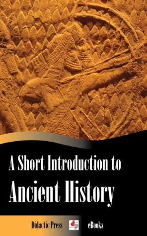 A Short Introduction to Ancient History