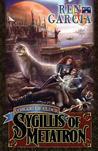 Sygillis of Metatron (The League of Elder, #1)