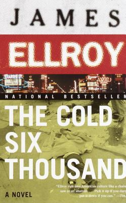 The Cold Six Thousand (Underworld USA #2)