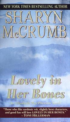 Lovely in Her Bones Elizabeth MacPherson