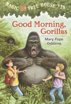 Good Morning, Gorillas (Magic Tree House, #26)