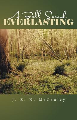 A Bell Sound Everlasting (Original Novella)
