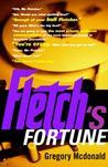Fletch's Fortune (Fletch, #3)
