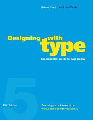 Designing with Type: The Essential Guide to Typography