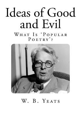 Ideas of Good and Evil: What Is 'popular Poetry'?