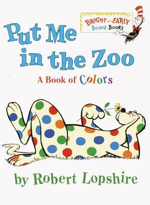 Put Me In the Zoo (Bright & Early Bo...