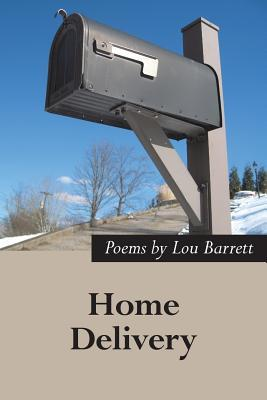 Home Delivery: New and Selected Poems