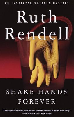 Shake Hands Forever (Inspector Wexford, #9)