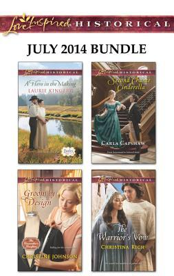 love-inspired-historical-july-2014-bundle-a-hero-in-the-making-groom-by-design-second-chance-cinderella-the-warrior-s-vow