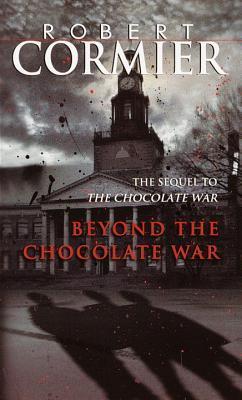 Beyond the Chocolate War (Chocolate War, #2)