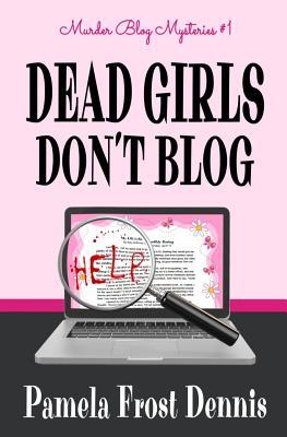 Dead Girls Don't Blog