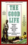 Download The Good Life: Helen and Scott Nearing's Sixty Years of Self-Sufficient Living