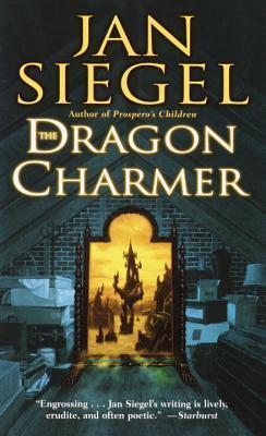 The Dragon Charmer by Jan Siegel