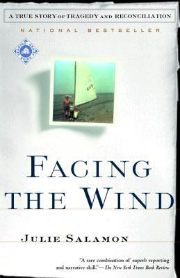 Facing the Wind: A True Story of Tragedy and Reconciliation EPUB