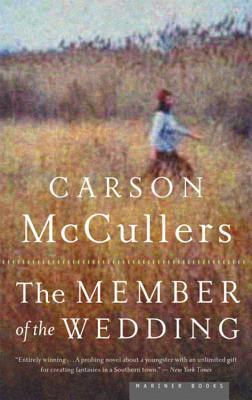 The Member of the Wedding by Carson McCullers