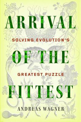 Arrival of the fittest solving evolutions greatest puzzle by 20821275 fandeluxe Choice Image