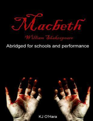 Macbeth: Abridged for Schools and Performance