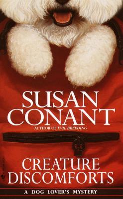 Creature Discomforts(A Dog Lovers Mystery 13)