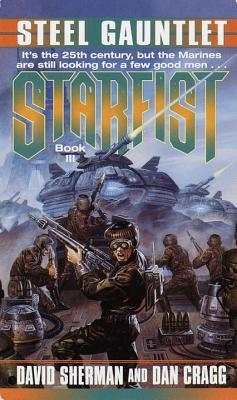Steel Gauntlet (Starfist, #3)