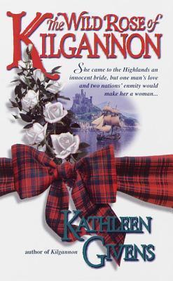 The Wild Rose of Kilgannon (Kilgannon, #2)