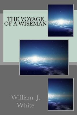 The Voyage of a Wiseman