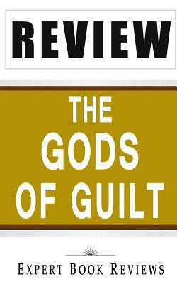 Book Review: The Gods of Guilt