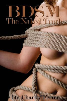 BDSM The Naked Truth
